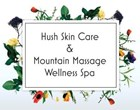 Hush Skin Care  & Mountain Massage