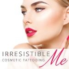 Irresistible Me Cosmetic Tattooing
