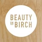 Beauty on Birch
