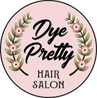 Dye Pretty Hairstyling & Education